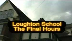Loughton School Final Hours